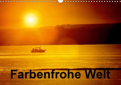 Farbenfrohe Welt (Wandkalender 2019 DIN A3 quer), Gabriela Wernicke-Marfo