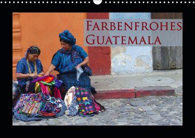 Farbenfrohes Guatemala (Wandkalender 2019 DIN A3 quer), Michaela Schiffer