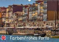 Farbenfrohes Porto (Wandkalender 2019 DIN A3 quer), Mark Bangert