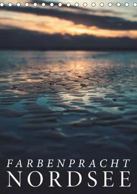 Farbenpracht Nordsee (Tischkalender 2019 DIN A5 hoch), Florian Kunde