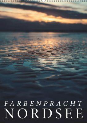 Farbenpracht Nordsee (Wandkalender 2019 DIN A2 hoch), Florian Kunde