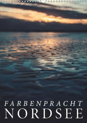 Farbenpracht Nordsee (Wandkalender 2019 DIN A3 hoch), Florian Kunde