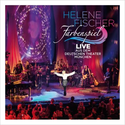 Farbenspiel Live aus dem Deutschen Theater München, Helene Fischer