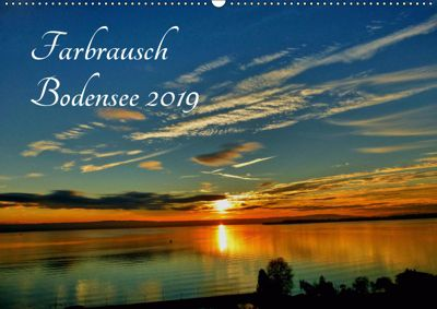 Farbrausch Bodensee (Wandkalender 2019 DIN A2 quer), Sabine Brinker