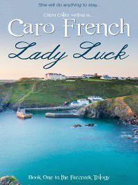 Farcreek: Lady Luck, Caro French