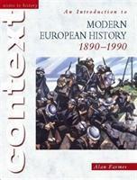Farmer, A: Intro./Europ. Hist. 1890-1990, Alan Farmer