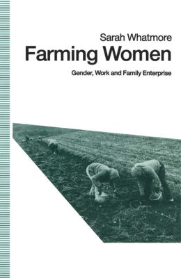 Farming Women, Sarah Whatmore