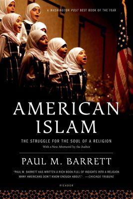 Farrar, Straus and Giroux: American Islam, Paul M. Barrett