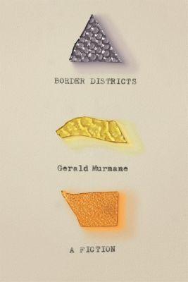 Farrar, Straus and Giroux: Border Districts, Gerald Murnane
