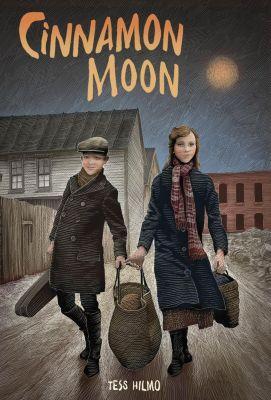 Farrar, Straus and Giroux (BYR): Cinnamon Moon, Tess Hilmo