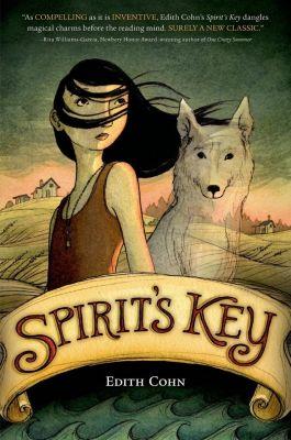 Farrar, Straus and Giroux (BYR): Spirit's Key, Edith Cohn