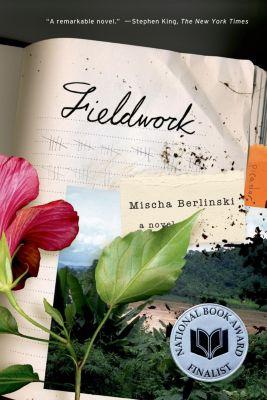 Farrar, Straus and Giroux: Fieldwork, Mischa Berlinski