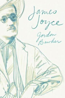 Farrar, Straus and Giroux: James Joyce, Gordon Bowker