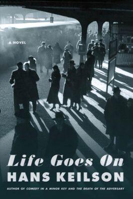 Farrar, Straus and Giroux: Life Goes On, Hans Keilson