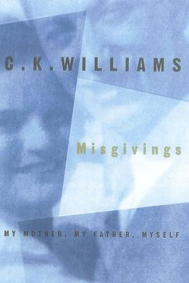 Farrar, Straus and Giroux: Misgivings, C. K. Williams
