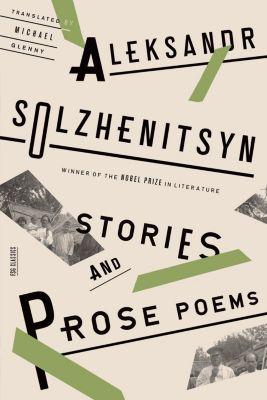 Farrar, Straus and Giroux: Stories and Prose Poems, Aleksandr Solzhenitsyn