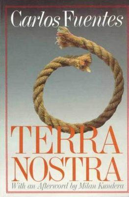 Farrar, Straus and Giroux: Terra Nostra, Carlos Fuentes