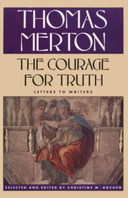Farrar, Straus and Giroux: The Courage for Truth, Thomas Merton
