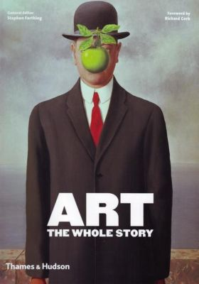 Farthing, S: Art: The Whole Story, Stephen Farthing