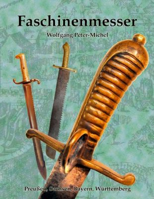 Faschinenmesser, Wolfgang Peter-Michel