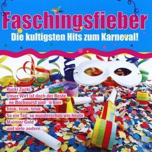 Faschingsfieber-Die Kultigsten Hits Zum Karneval !, Diverse Interpreten