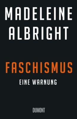 Faschismus, Madeleine K. Albright