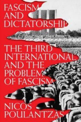 Fascism and Dictatorship, Nicos Poulantzas