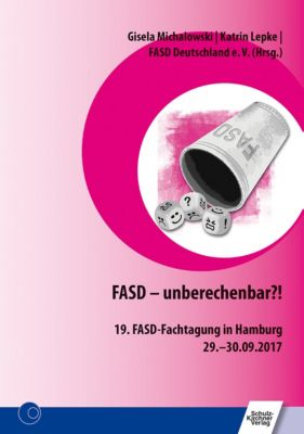 FASD - unberechenbar?!
