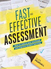 Fast and Effective Assessment, Glen Pearsall