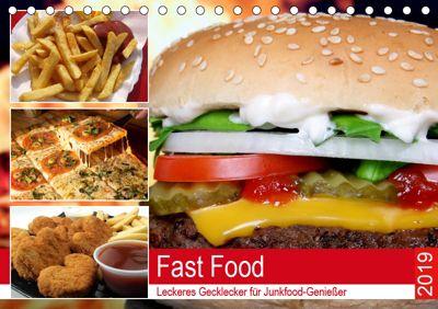 Fast Food. Leckeres Gecklecker für Junkfood-Genießer (Tischkalender 2019 DIN A5 quer), Rose Hurley