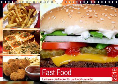 Fast Food. Leckeres Gecklecker für Junkfood-Geniesser (Wandkalender 2019 DIN A4 quer), Rose Hurley