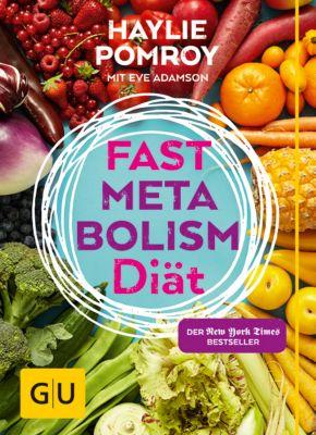 Fast Metabolism Diät, Haylie Pomroy
