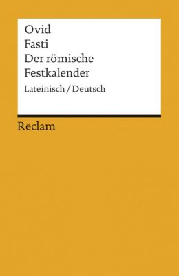 Fasti / Der römische Festkalender - Ovid  