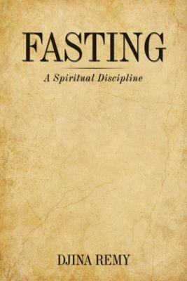 Fasting, Djina Remy