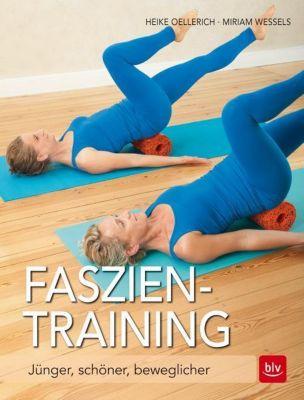 Faszien-Training, Heike Oellerich, Miriam Wessels