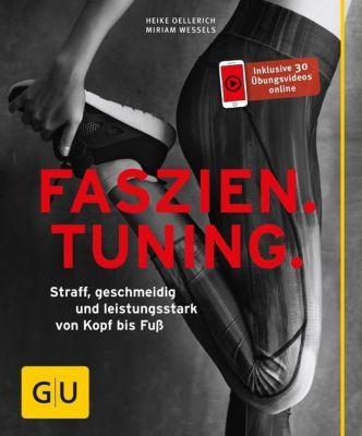 Faszien Tuning, Miriam Wessels, Heike Oellerich