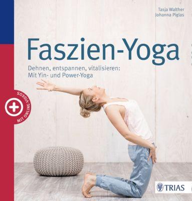 Faszien-Yoga, Tasja Walther, Johanna Piglas