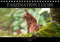 Faszination Luchs (Tischkalender 2019 DIN A5 quer), k.A. www.chphotography.de