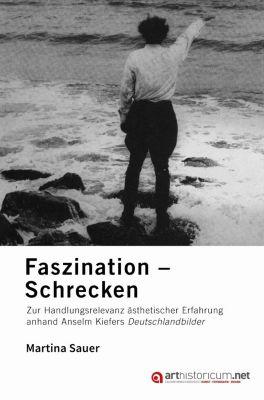 Faszination - Schrecken, Martina Sauer