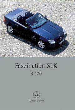 Faszination SLK R 170 - Gunter Engelen |
