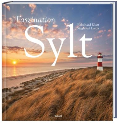 Faszination Sylt, Ekkehard Klatt, Siegfried Layda