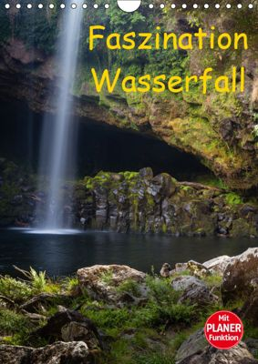 Faszination Wasserfall (Wandkalender 2019 DIN A4 hoch), Thomas Klinder