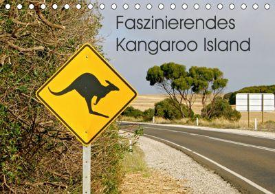 Faszinierendes Kangaroo Island (Tischkalender 2019 DIN A5 quer), Silvia Drafz