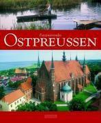 Faszinierendes Ostpreußen, Ernst-Otto Luthardt