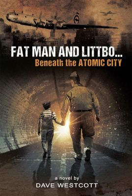 Fat Man and Littbo, Dave Westcott