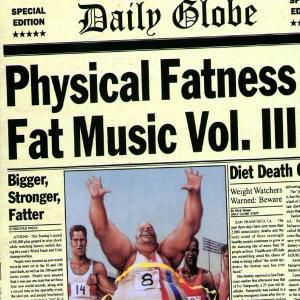 Fat Music Vol.3-Physical Fatness (Ep), Diverse Interpreten