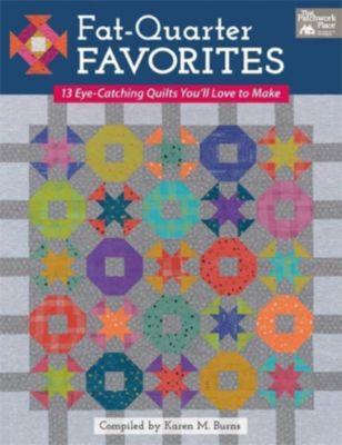 Fat-Quarter Favorites, Karen M. Burns