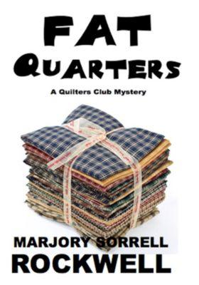 Fat Quarters, Marjory Sorrell Rockwell