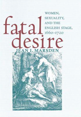 Fatal Desire, Jean I. Marsden