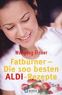 Fatburner, Die 100 besten ALDI-Rezepte - Produktdetailbild 1